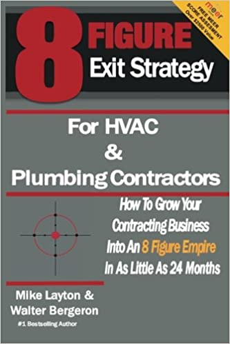 8 Figure Exit Strategy For Hvac And Plumbing Contractors How To