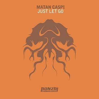 Just Let Go (Mindgamers Remix) de Matan Caspi en Amazon