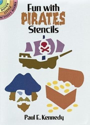 Fun with Pirates Stencils (Dover Stencils) ()