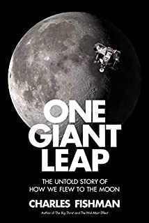 Book Cover: One Giant Leap: The Untold Story of How We Flew to the Moon