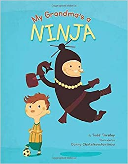 Image result for MY GRANDMA'S A NINJA