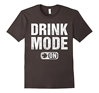 Funny st. Patrick's Day t shirt, drink mode on love beer