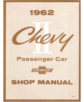 - 1962 CHEVROLET CHEVY II Shop Service Repair Manual Book