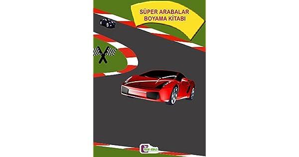 Süper Arabalar Boyama Kitabı Murat Yazıcı Amazoncomtr
