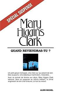 Quand reviendras-tu ? par Higgins Clark