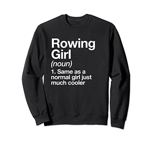 Unisex Rowing Girl Definition Funny & Sassy Sports Sweatshirt Medium Black