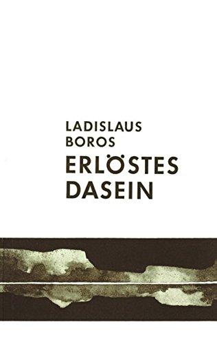 Erlöstes Dasein Taschenbuch – 25. Juni 2001 Ladislaus Boros Erlöstes Dasein Books on Demand 3831121559