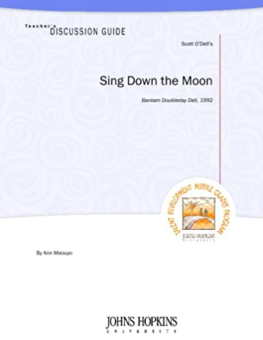 amazon com teacher s discussion guide to sing down the moon rh amazon com Sing Down the Moon Novel Sing Down the Moon Activities