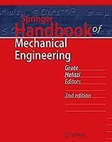 Springer Handbook of Mechanical Engineering (Springer Handbooks)