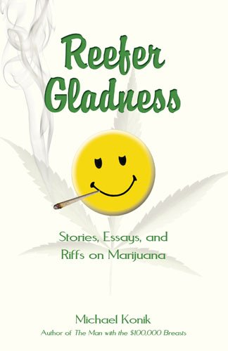 Essays On Population Reefer Gladness Stories Essays And Riffs On Marijuana By Konik Michael Best Essays Uk also Essay On Surrealism Reefer Gladness Stories Essays And Riffs On Marijuana  Kindle  Position Argument Essay