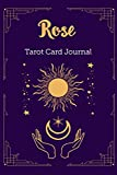 Rose Tarot Card Journal: Personalized Three Card