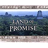 Land of Promise: Images of Book of Mormon Lands