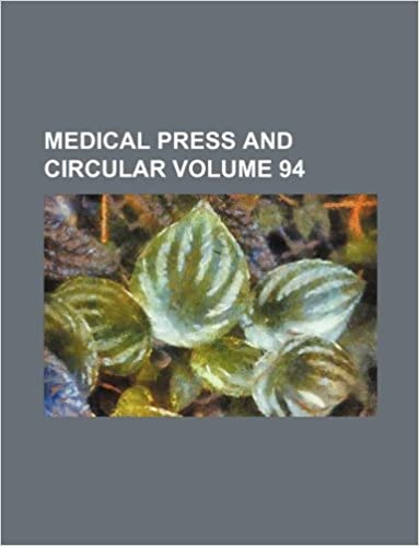 Medical press and circular Volume 94