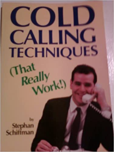 Kostenlos es ebook download pdf Cold Calling Techniques That Really Work by Stephan Schiffman PDF CHM