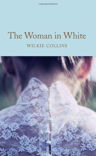 The Woman in White (Macmillan Collector's Library) (Collectors Woman)