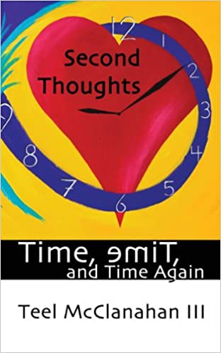 Second Thoughts (a story from Time, emiT, and Time Again)