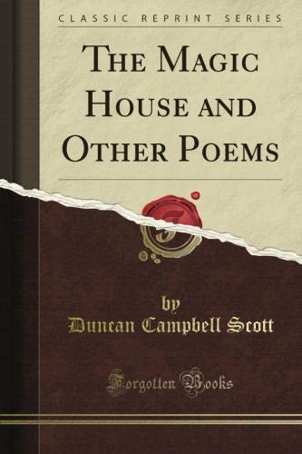 Read Online The Magic House and Other Poems (Classic Reprint) ebook