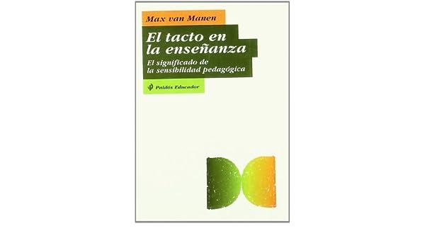 El Tacto En La Ensenanza The Touch In Teaching Spanish