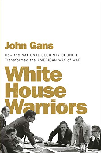 White House Warriors: How the National Security Council, used for sale  Delivered anywhere in USA