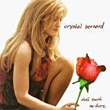 Dont Touch Me There by Crystal Bernard (1999-02-02)