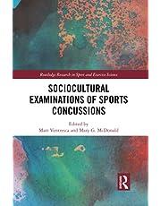 Sociocultural Examinations of Sports Concussions