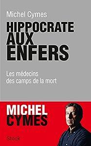 vignette de 'Hippocrate aux enfers (Michel Cymes)'
