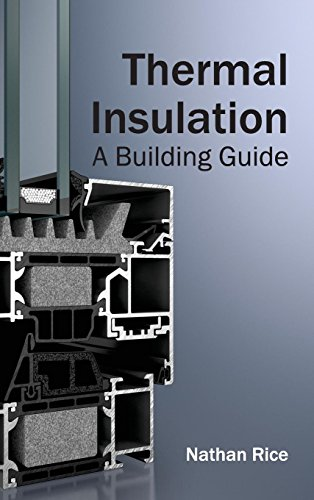 Thermal Nathan (Thermal Insulation: A Building Guide)