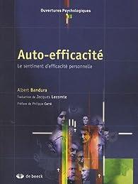 Auto-efficacité : Le sentiment d'efficacité personnelle par Albert Bandura