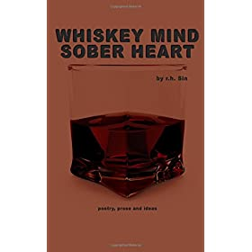 whiskey mind sober heart
