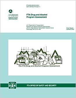 FTA Drug and Alcohol Program Assessment: U.S. Department of ...