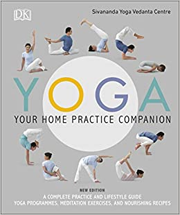 Yoga Your Home Practice Companion Sivananda Yoga Vedanta ...