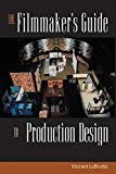 img - for The Filmmaker's Guide to Production Design book / textbook / text book