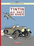 Les Aventures de Tintin : Tintin au pays des Soviets [ Tintin in the Land of the Soviets ] French (French Edition) by