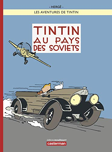 Les Aventures de Tintin : Tintin au pays des Soviets [ Tintin in the Land of the Soviets ] French (French Edition) by Herge