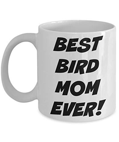 Best Bird Mom Ever! Mug, Bird Lover Gift, Bird Mom Coffee Cup, Bird Mommy, Bird Mug, Bird Parent Cup, Novelty tea Mug, Funny Bird Mug Gift (Parent Birds)
