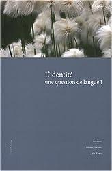 L'identité : une question de langue ?
