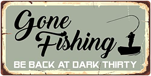 StickerPirate 877HS Gone Fishing Be Back at Dark Thirty 5