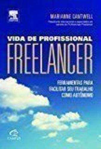 Vida de Profissional Freelancer. Ferramentas Para Facilitar Seu Trabalho Como Autônomo