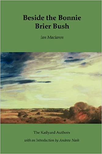 Beside the Bonnie Brier-Bush (The Kailyard authors)