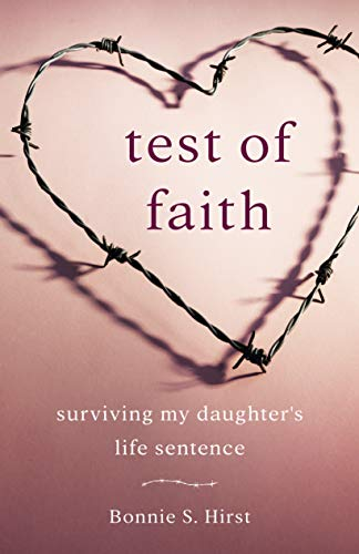 Test of Faith: Surviving My Daughter's Life Sentence
