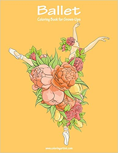 Amazon.com: Ballet Coloring Book for Grown-Ups 1 (Volume 1 ...