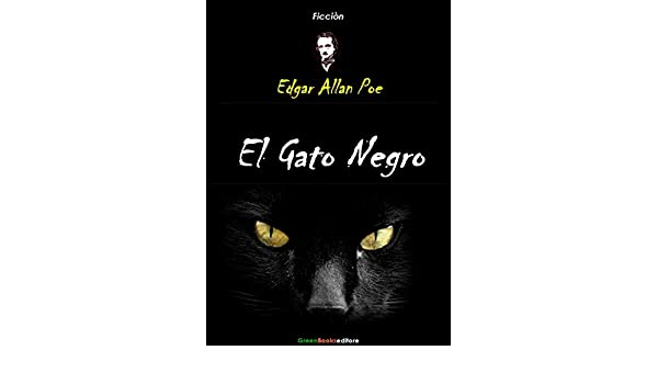 El Gato Negro (Spanish Edition) - Kindle edition by Edgar Allan Poe. Literature & Fiction Kindle eBooks @ Amazon.com.