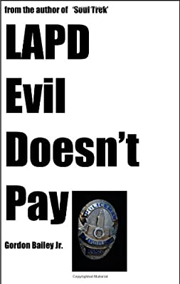 Amazon com: LAPD- Evil Doesn't Pay (9781438220093): Gordon