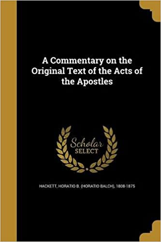 Book A Commentary on the Original Text of the Acts of the Apostles