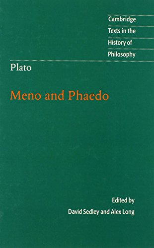 Plato: Meno and Phaedo (Cambridge Texts in the History of Philosophy)
