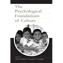 The Psychological Foundations of Culture