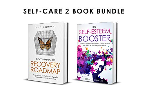 - Self-Care **2 Book Bundle** 'The Codependency Recovery Roadmap and The Self-Esteem Booster'**