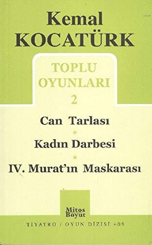 Toplu Oyunlari 2 - Can Tarlasi-Kadin Darbesi-4. Murat Maskarasi Kemal Kocaturk