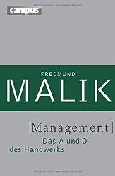 Management: Das A und O des Handwerks (Management: Komplexität meistern (Malik))