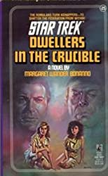 Dwellers in the Crucible (Star Trek: The Original Series Book 25)